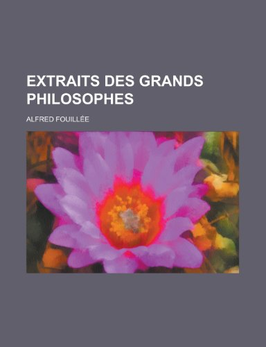 9781235037122: Extraits Des Grands Philosophes (French Edition)