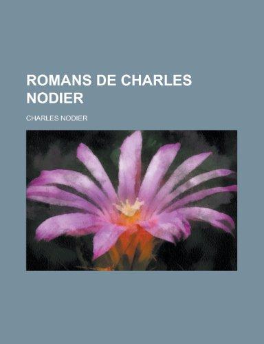 9781235039645: Romans de Charles Nodier (French Edition)