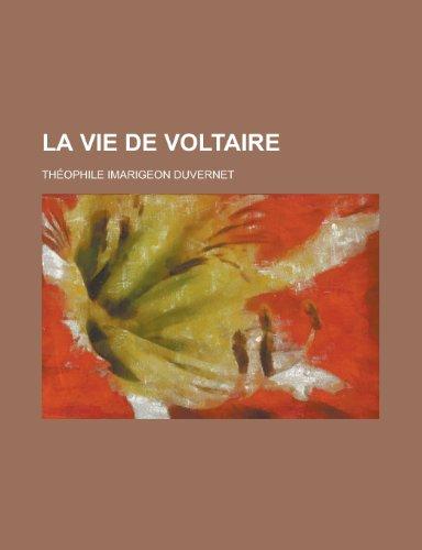 9781235040443: La Vie de Voltaire (French Edition)