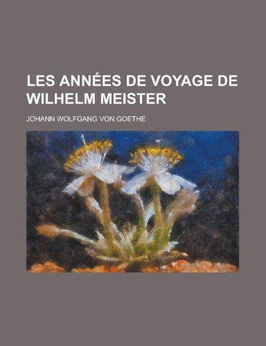 9781235051555: Les Annees de Voyage de Wilhelm Meister