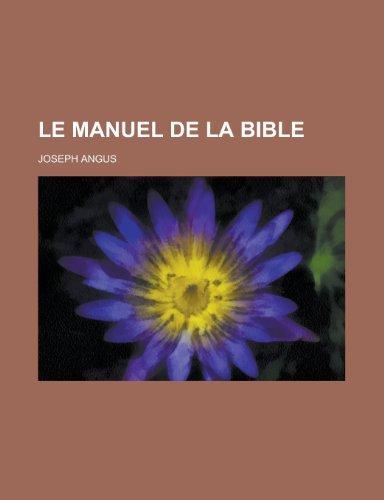 9781235053016: Le Manuel de La Bible