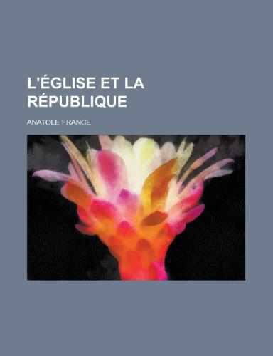 9781235055928: L'Eglise Et La Republique