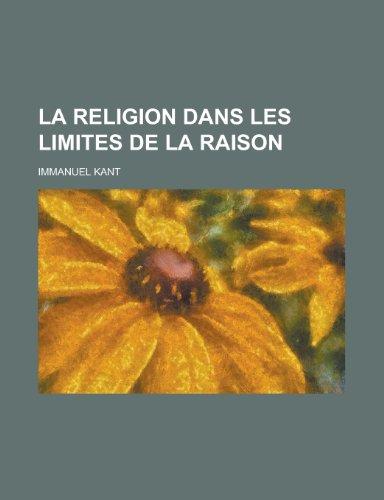 9781235056246: La Religion Dans Les Limites de la Raison