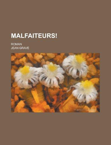 9781235058424: Malfaiteurs!; Roman