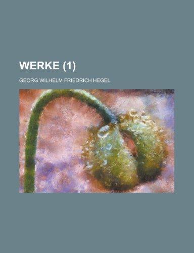 Werke (1 ) (9781235066979) by Georg Wilhelm Friedrich Hegel