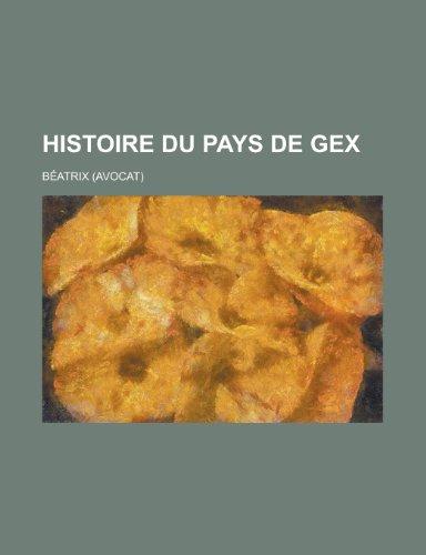 9781235068751: Histoire Du Pays de Gex