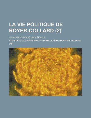 9781235070150: La Vie Politique de Royer-Collard; Ses Discours Et Ses Ecrits (2) (French Edition)
