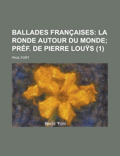 9781235078859: Ballades Francaises (1) (French Edition)