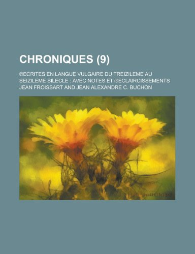 9781235080135: Chroniques (9) (French Edition)