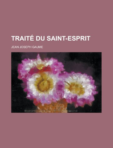 9781235085079: Traite Du Saint-Esprit (French Edition)