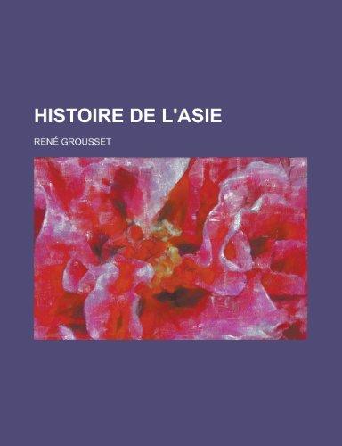 9781235090301: Histoire de l'Asie