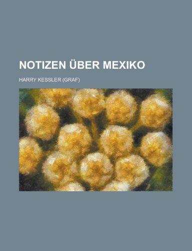 9781235094170: Notizen über Mexiko