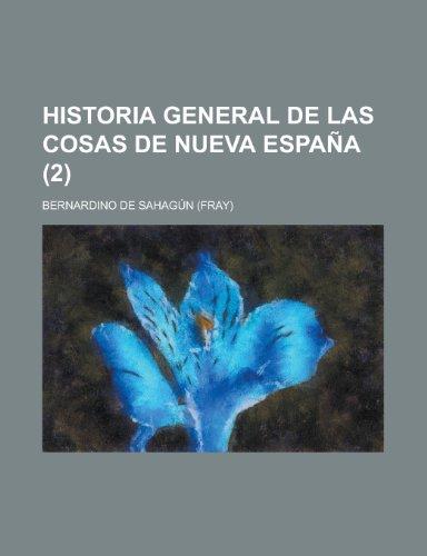 9781235108839: Historia General de Las Cosas de Nueva Espana (2)