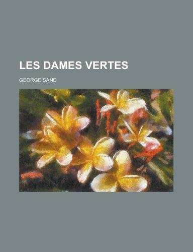 9781235114298: Les Dames Vertes
