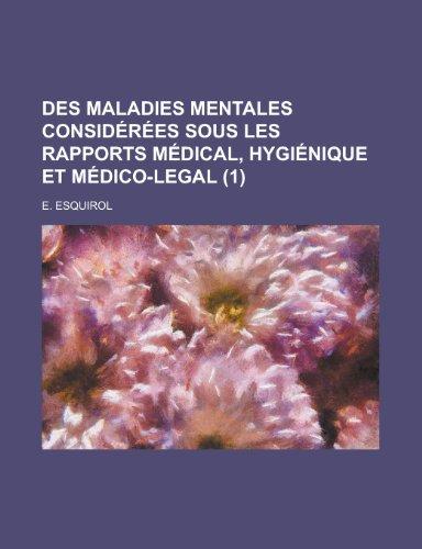 9781235115400: Des Maladies Mentales Considerees Sous Les Rapports Medical, Hygienique Et Medico-Legal (1)
