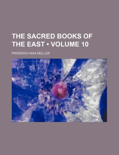 9781235117206: The Sacred Books of the East (Volume 10)