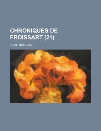 9781235121593: Chroniques de Froissart (21)