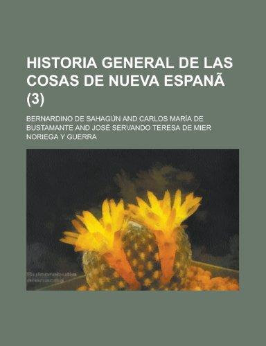 9781235126307: Historia General de Las Cosas de Nueva Espana (3)