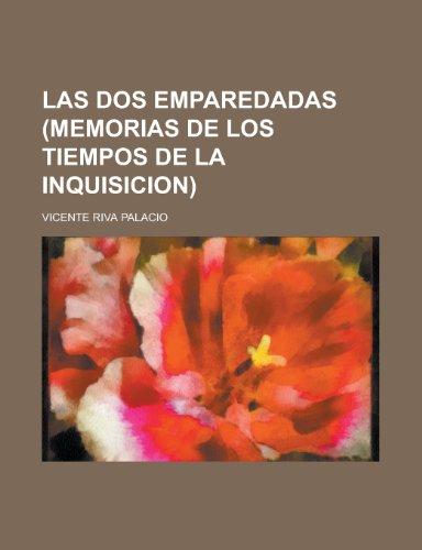 9781235135590: Las Dos Emparedadas (Memorias de Los Tiempos de La Inquisicion)
