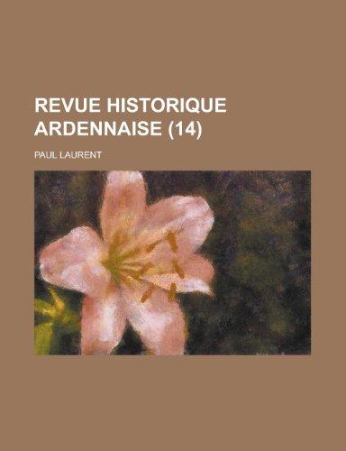 9781235136337: Revue Historique Ardennaise (14)