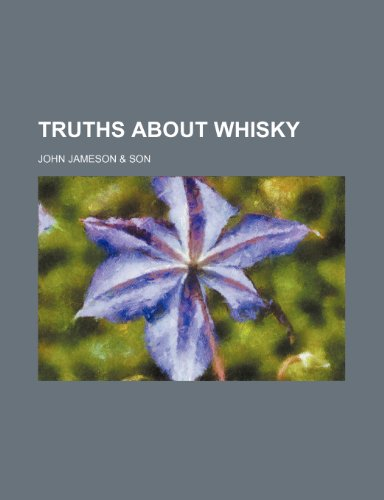 9781235136535: Truths about Whisky