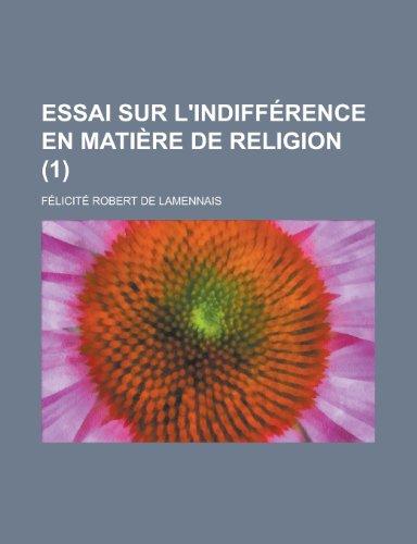 9781235138324: Essai Sur L'indifférence En Matière de Religion (1 ) (French Edition)