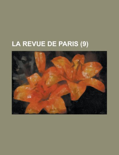 9781235139024: La Revue de Paris (9 )