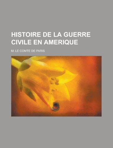 9781235140242: Histoire de La Guerre Civile En Amerique (French Edition)