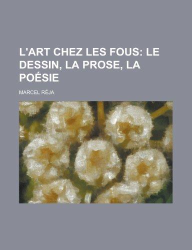 9781235141256: L'Art Chez Les Fous