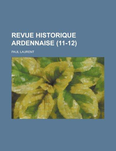 9781235144684: Revue Historique Ardennaise (11-12)