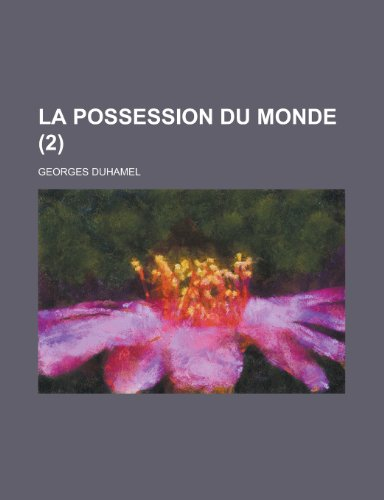 9781235145667: La Possession Du Monde (2)
