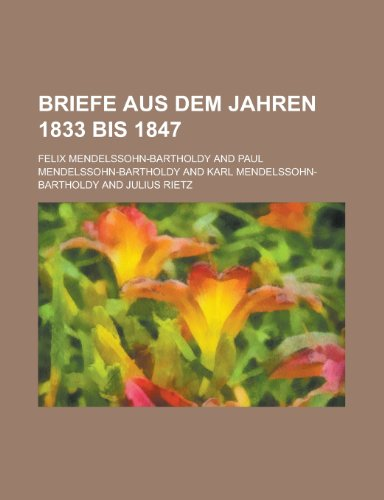 9781235148002: Briefe Aus Dem Jahren 1833 Bis 1847