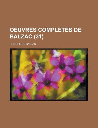 9781235148446: Oeuvres Completes de Balzac (31)