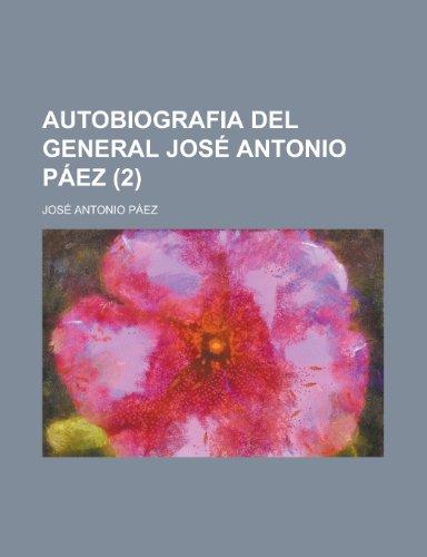 9781235151354: Autobiografia del general José Antonio Páez (2)