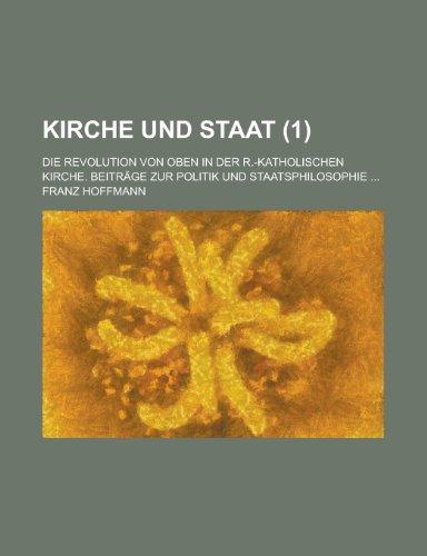 Kirche Und Staat (1) (123515260X) by Franz Hoffmann