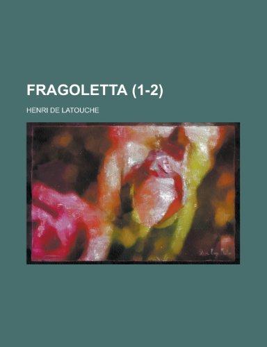 9781235155628: Fragoletta (1-2) (French Edition)