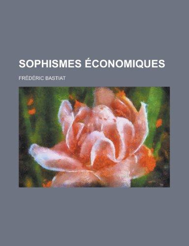 9781235157684: Sophismes Economiques