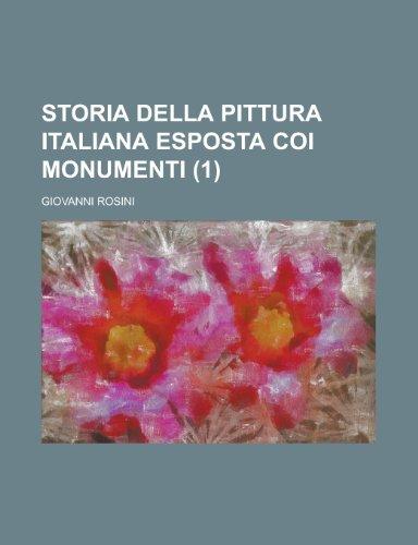 9781235161643: Storia della pittura italiana esposta coi monumenti (1 ) (Italian Edition)