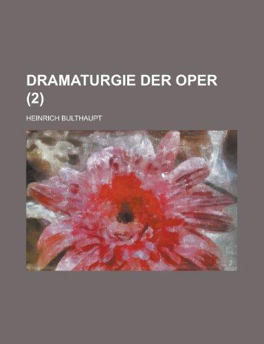 9781235170966: Dramaturgie Der Oper (2)