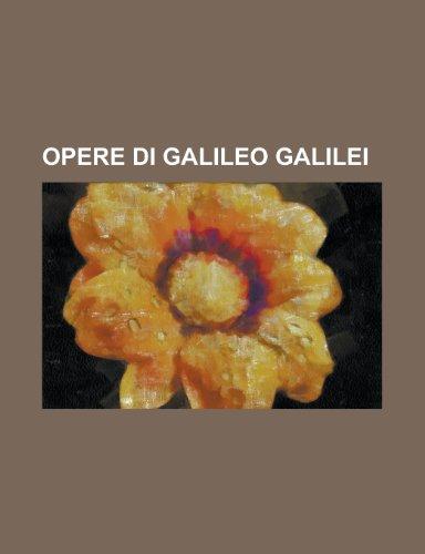 9781235173387: Opere Di Galileo Galilei
