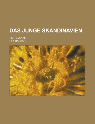 Das Junge Skandinavien; Vier Essays