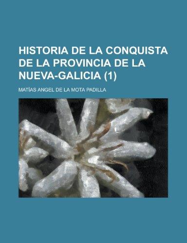 9781235175220: Historia de La Conquista de La Provincia de La Nueva-Galicia (1)