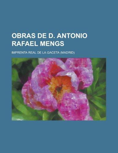 9781235178757: Obras de D. Antonio Rafael Mengs