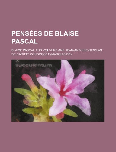 Pensées de Blaise Pascal (2) (9781235182495) by Blaise Pascal
