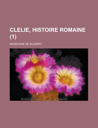 9781235185458: Clelie, Histoire Romaine (1)