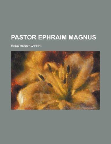 9781235188398: Pastor Ephraim Magnus