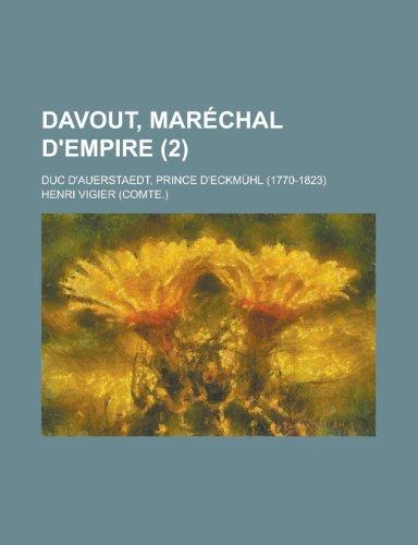 9781235189142: Davout, Marechal D'Empire; Duc D'Auerstaedt, Prince D'Eckmuhl (1770-1823) (2)