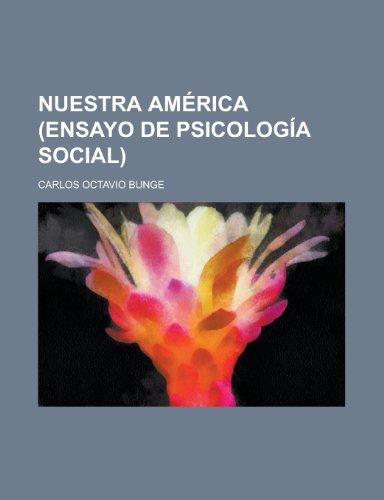 9781235191374: Nuestra America (Ensayo de Psicologia Social)