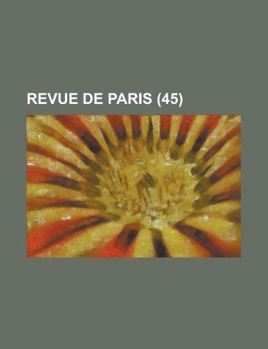 9781235196454: Revue de Paris (45)