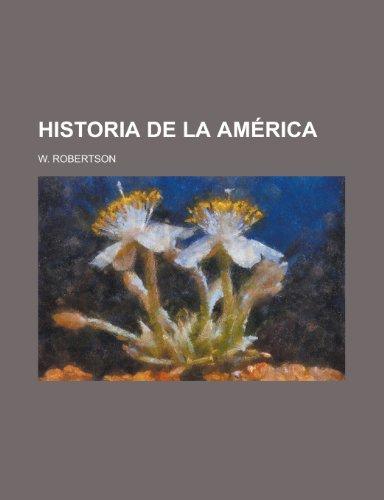 9781235197895: Historia de La América